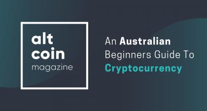 An Australian Beginners Guide To Cryptocurrency