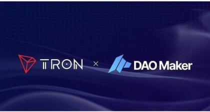 TRON And DAO Maker Forms Partnership To Expand Blockchain Ecosystem