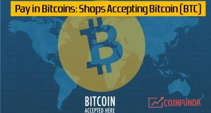 83 Ways to Pay in Bitcoins: Shopping with Bitcoin (BTC) 2019 » CoinFunda