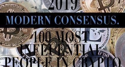 The 2019 Modern Consensus 100 Most Influential People in Crypto