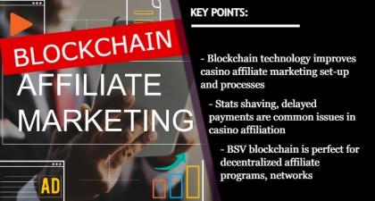 iGaming Must Adopt Blockchain for Affiliate Tracking