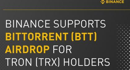 Binance, Huobi and More Announce Support of the Upcoming BitTorrent Token (BTT) Airdrop