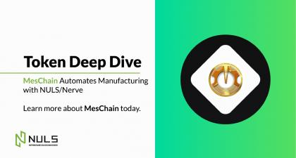 MesChain Automates Manufacturing with NULS/Nerve