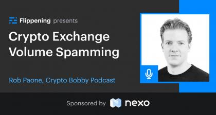 Crypto Exchange Volume Spamming w/ Rob Paone