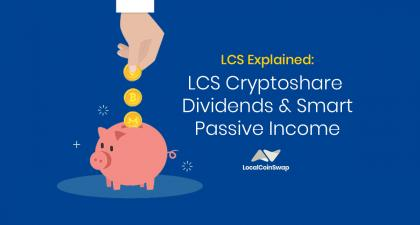 LCS Cryptoshare Dividends Explained