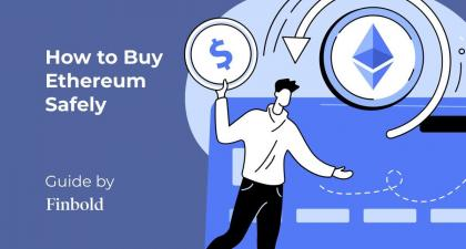 How to Buy Ethereum Safely | 6 Steps to Acquire ETH in 2021