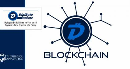 Digibyte (DGB) Shines on Very small Payments for a Fraction of a Penny