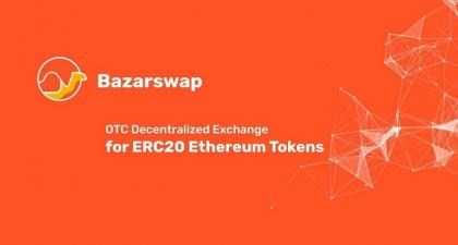 "Bazarswap Makes History As ""The First OTC Decentralized Exchange for ERC20 Ethereum Tokens"""