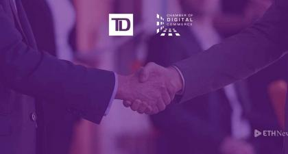 TD Bank Group Joins Chamber Of Digital Commerce