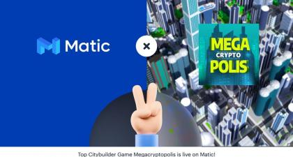 MegaCryptoPolis Integrates Matic to Make the Blockchain Game Free for Players - Matic Network