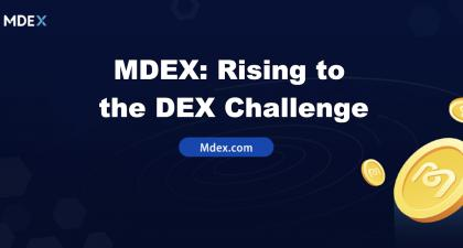 MDEX: Rising to the DEX Challenge, a Contender for UniSwap and SushiSwap