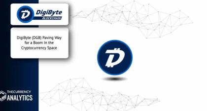 DigiByte (DGB) Paving Way for a Boom In the Cryptocurrency Space