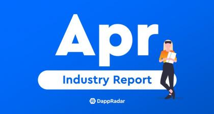 Dapp Industry Overview: April 2021