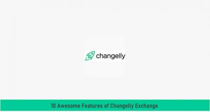 10 Awesome Features of Changelly Exchange - ox-currencies