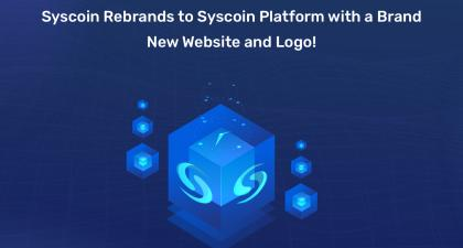 Syscoin Rebrands Itself, Forms Official Syscoin Foundation