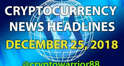 Headlines for the world of Cryptocurrencies - December 25, 2018 — Steemit