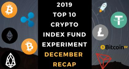 EXPERIMENT - Tracking 2019 Top Ten Cryptocurrencies – Two Year Report - UP +169%