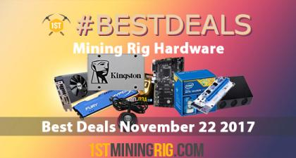 Best Mining Hardware Deals November 22 2017