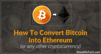 How To Instantly Convert Bitcoins into Ethereum (or any other Altcoins)