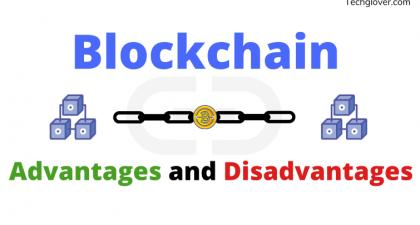 Blockchain Advantages and Disadvantages (Useful Guide) » Techglover