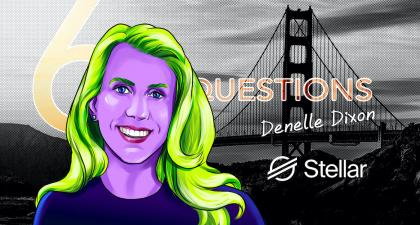 6 Questions for Denelle Dixon of the Stellar Development Foundation – Cointelegraph Magazine