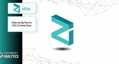 Zilliqa Has Big Plans for 2021 ZIL Going Places