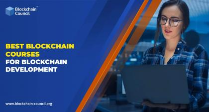 Best Blockchain Courses for Blockchain Development -