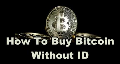 <bold>How</bold> To <bold>Buy</bold> <bold>Bitcoin</bold> Without ID